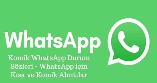 Komik WhatsApp Durum Sözleri - WhatsApp için Kısa ve Komik Alıntılar