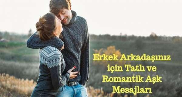 Erkek Arkadaşınız için Tatlı ve Romantik Aşk Mesajları