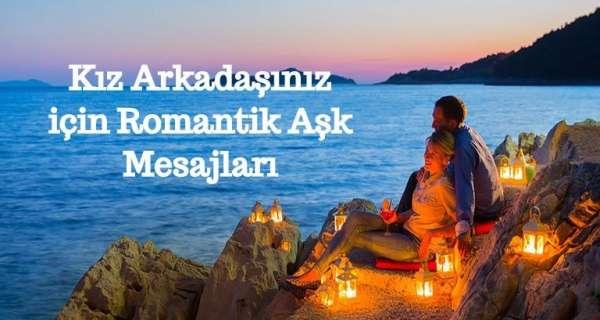 Kız Arkadaşınız için Romantik Aşk Mesajları