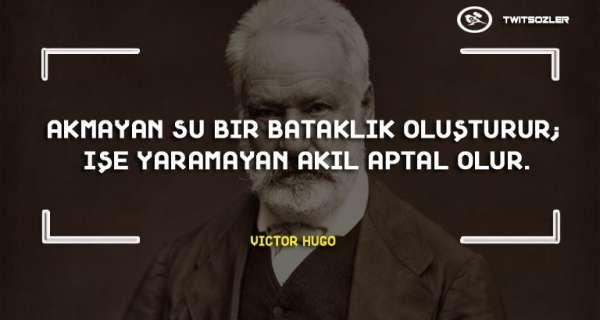 Victor Hugo'nun ünlü eserini tanımasınız için 30 güzel sözü