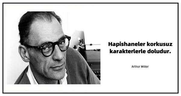 Arthur Miller Sözleri ve Alıntıları