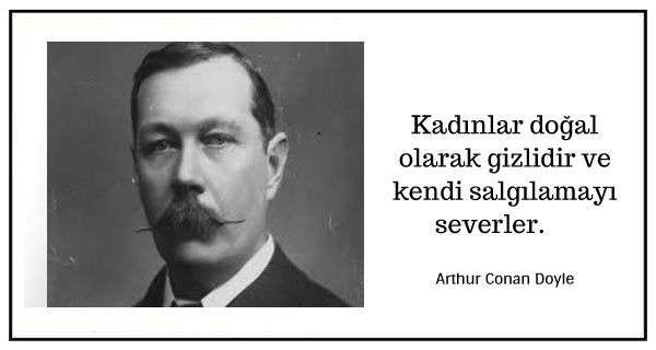 Arthur Conan Doyle Atasözü ve Sözleri