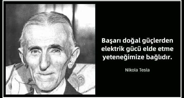 Nikola Tesla - Sözleri ve Alıntıları
