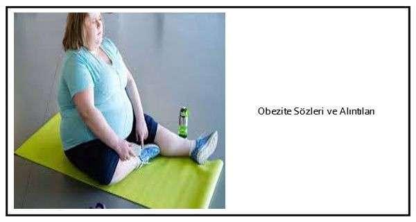 Obezite Sözleri ve Alıntıları