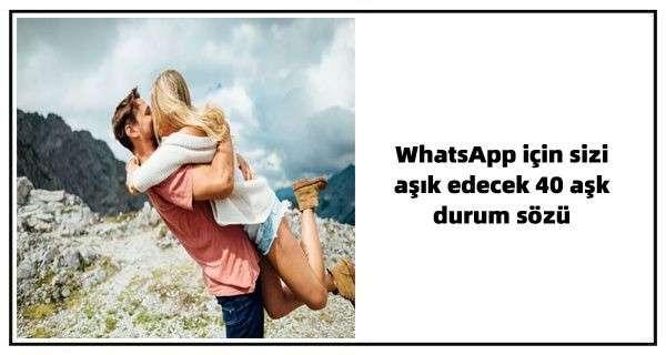WhatsApp için sizi aşık edecek 40 aşk durum sözü