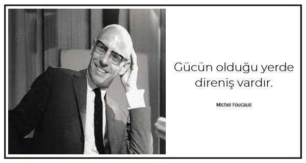 Michel Foucault'un bu filozofun düşüncelerini belirleyen 30 sözü