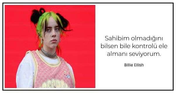 Bu şarkıcının tüm kişiliğini gösteren 50 Billie Eilish sözü